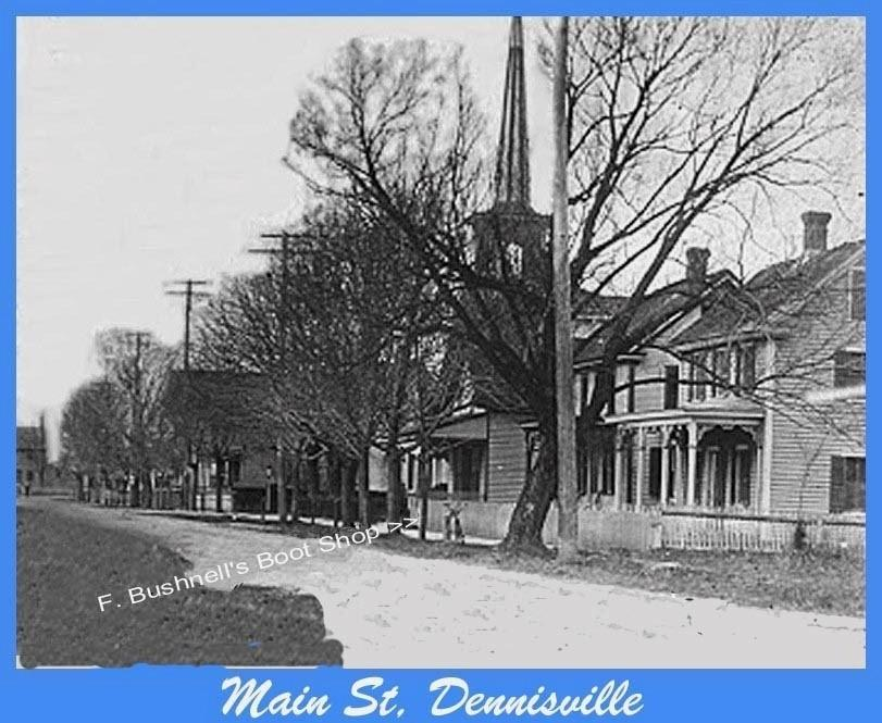 Main Street Dennisville with Bushnell Boot shop and a church