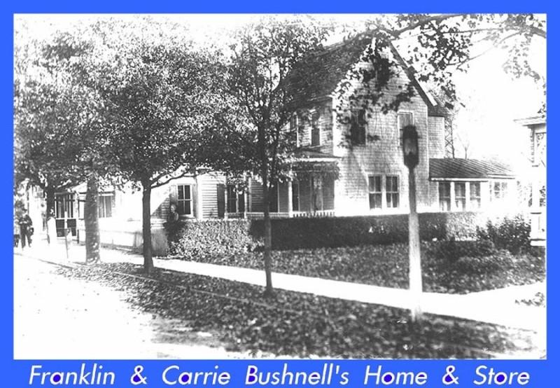 Store and home of Franklin & Carrie Bushnell