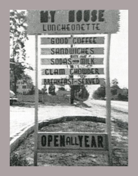My House Luncheonette outdoor sign