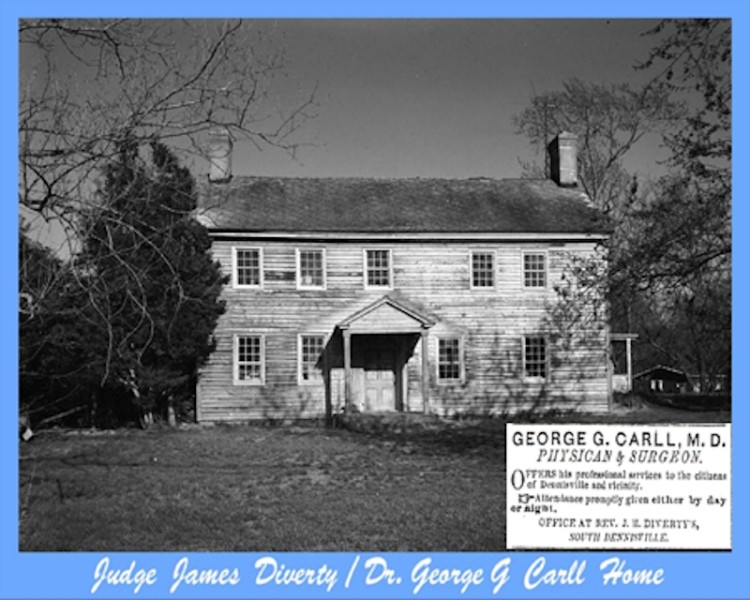 House of Judge James Diverty and Dr. George Carll